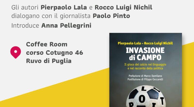 """Presentazione del libro """"Invasione di campo"""""""